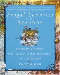 Frugal Luxuries by the Seasons