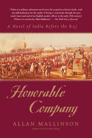 Honorable Company by Allan Mallinson