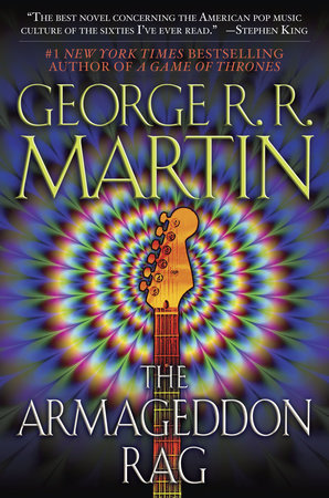 The Armageddon Rag by George R. R. Martin
