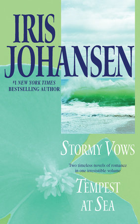 Stormy Vows/Tempest at Sea by Iris Johansen