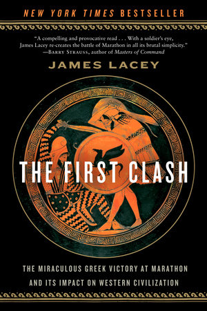 The First Clash by James Lacey