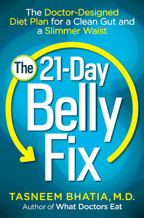 The 21-Day Belly Fix by Dr. Tasneem Bhatia
