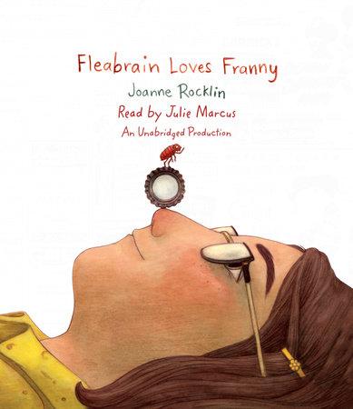 Fleabrain Loves Franny by Joanne Rocklin