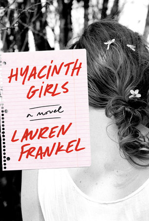 Hyacinth Girls by Lauren Frankel