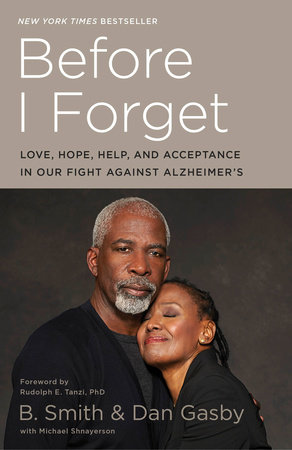 Before I Forget by B. Smith, Dan Gasby and Michael Shnayerson