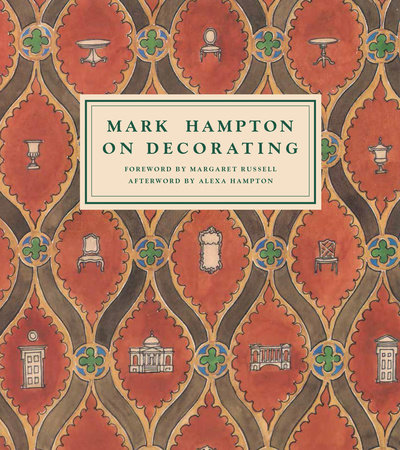 Mark Hampton On Decorating by Mark Hampton
