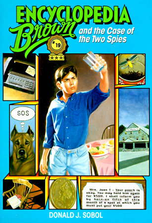 Encyclopedia Brown and the Case of the Two Spies by Donald J. Sobol