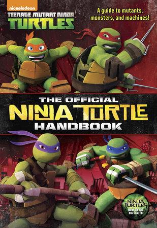 The Official Ninja Turtle Handbook (Teenage Mutant Ninja Turtles) by Golden Books