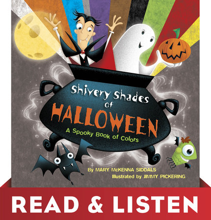 Shivery Shades of Halloween: Read & Listen Edition by Mary McKenna Siddals