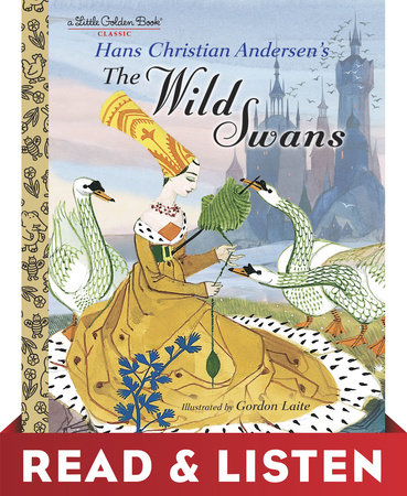 The Wild Swans: Read & Listen Edition by Hans Christian Andersen