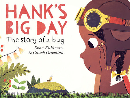 Hank's Big Day by Evan Kuhlman