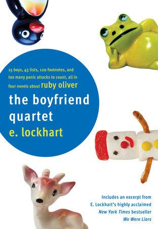 The Boyfriend Quartet by E. Lockhart