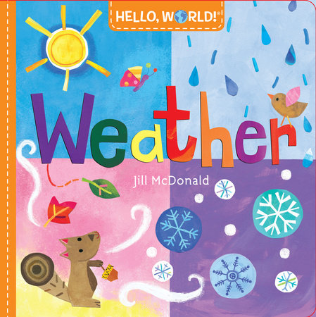 Hello, World! Weather by Jill McDonald