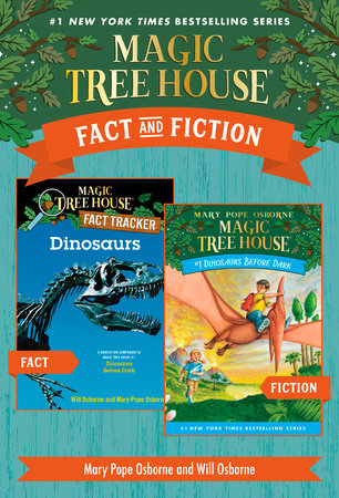Magic Tree House Fact & Fiction: Dinosaurs by Mary Pope Osborne and Will Osborne