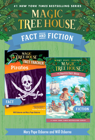 Magic Tree House Fact & Fiction: Pirates by Mary Pope Osborne and Will Osborne