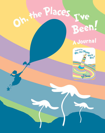Oh, the Places I've Been! Journal by Dr. Seuss