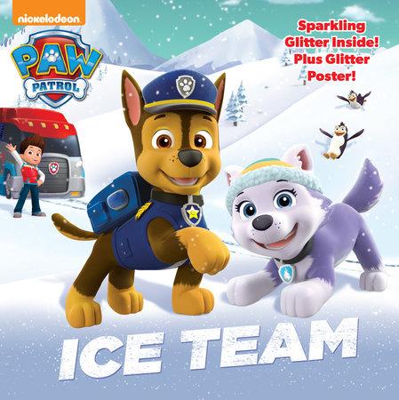 Ice Team (Paw Patrol) by Random House