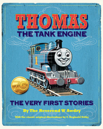 Thomas the Tank Engine: The Very First Stories (Thomas & Friends) by Rev. W. Awdry