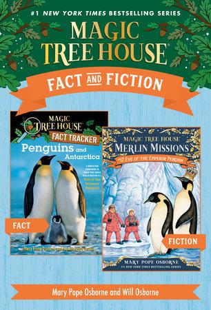 Magic Tree House Fact & Fiction: Penguins by Mary Pope Osborne, Natalie Pope Boyce and Sal Murdocca