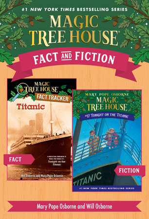 Magic Tree House Fact & Fiction: Titanic by Mary Pope Osborne, Natalie Pope Boyce and Sal Murdocca
