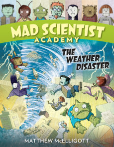 Mad Scientist Academy: The Weather Disaster