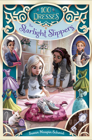 The Starlight Slippers by Susan Maupin Schmid