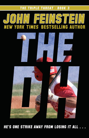 The DH (The Triple Threat, 3) by John Feinstein