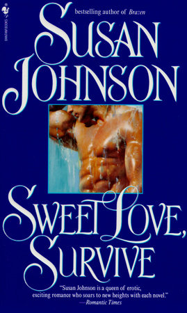 Sweet Love, Survive