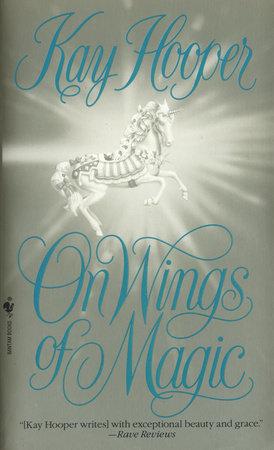 On Wings of Magic by Kay Hooper
