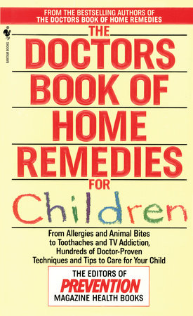 The Doctors Book of Home Remedies for Children by Prevention Magazine Editors
