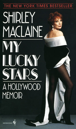 My Lucky Stars by Shirley Maclaine