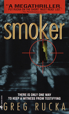 Smoker by Greg Rucka