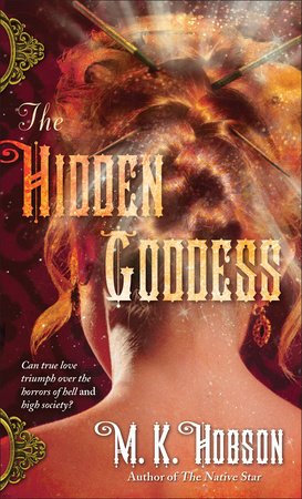 The Hidden Goddess by M.K. Hobson