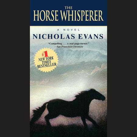 The Horse Whisperer by Nicholas Evans | PenguinRandomHouse com: Books