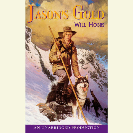 Jason's Gold by Will Hobbs