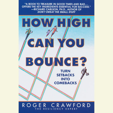 How High Can You Bounce? by Roger Crawford