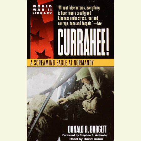 Currahee! by Donald R. Burgett