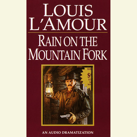 Rain on a Mountain Fork by Louis L'Amour