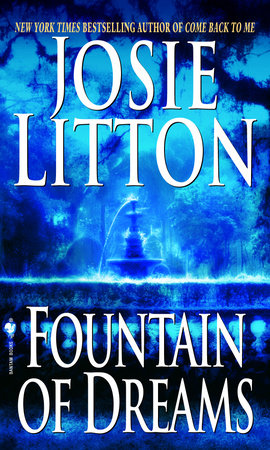 Fountain of Dreams by Josie Litton
