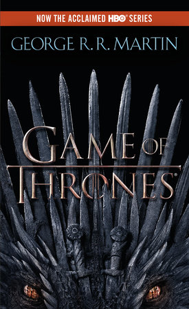 A Game of Thrones (HBO Tie-in Edition) by George R. R. Martin