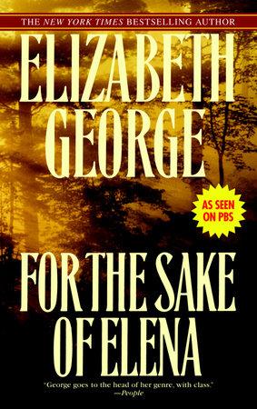 For the Sake of Elena by Elizabeth George