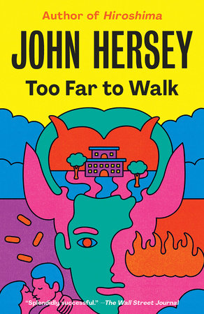 Too Far to Walk by John Hersey