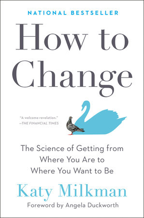 How to Change by Katy Milkman