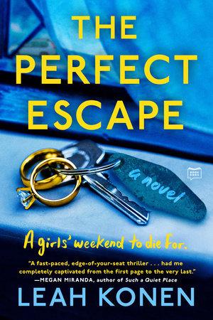 The Perfect Escape by Leah Konen