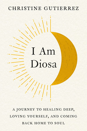 I Am Diosa by Christine Gutierrez