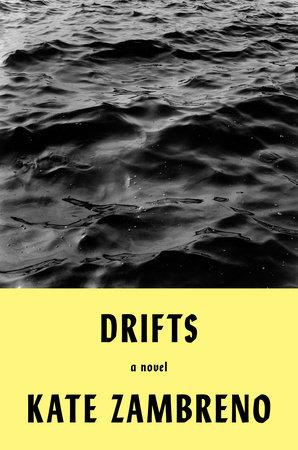 Drifts by Kate Zambreno
