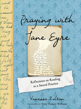 Praying with Jane Eyre by Vanessa Zoltan