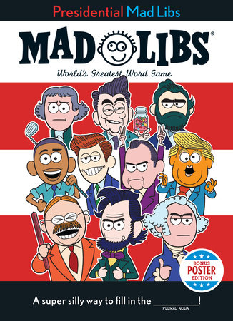 Presidential Mad Libs by Douglas Yacka