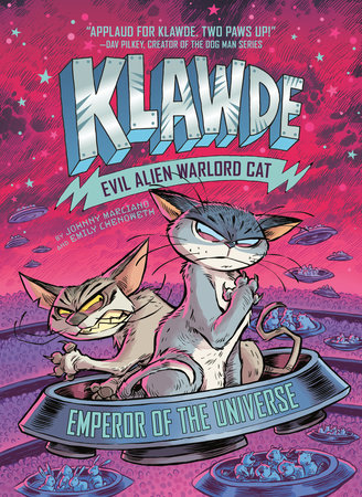 Klawde: Evil Alien Warlord Cat: Emperor of the Universe #5 by Johnny Marciano and Emily Chenoweth