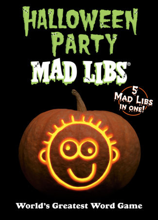 Halloween Party Mad Libs by Mad Libs